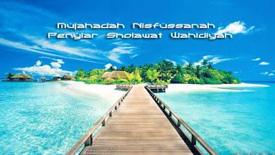 Mujahadah Nisfussanah Wilayah Penyiar Sholawat Wahidiyah