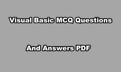 Visual Basic MCQ Questions and Answers PDF Download