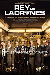 Rey de ladrones (2018) HD 1080P Latino-Inglés  [Google Drive] LachapelHD