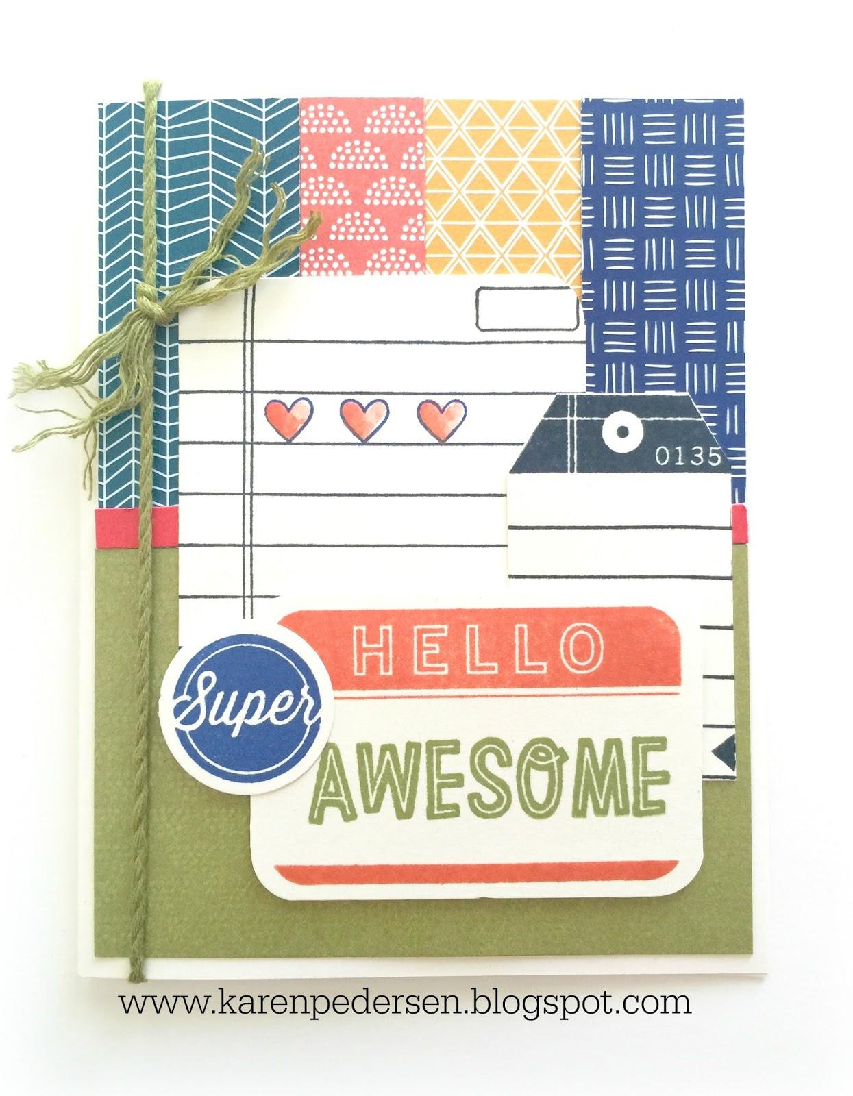 Karen Pedersen: Hello Super Awesome Card