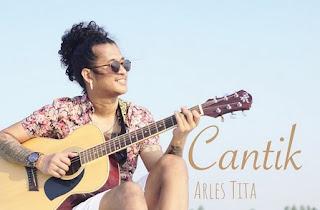 Lirik Lagu Arles Tita - Cantik