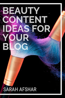 Beauty Content Ideas For Your Blog