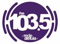 Rede Aleluia FM 103,5 de Ribeirão Preto SP