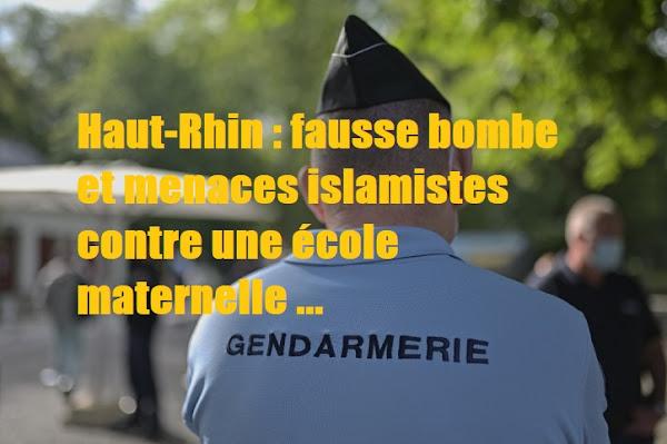 Haut-Rhin : fausse bombe et menaces islamistes contre une école maternelle