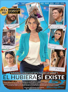 El Hubiera Sí Existe (2019) HD [1080p] Latino [GoogleDrive] SilvestreHD