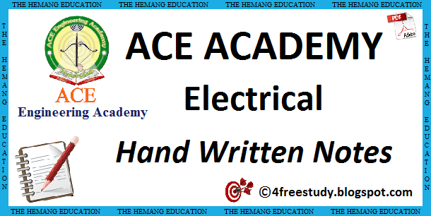 GATE ACE Academy EE Electrical Engineering Hand Written Class Notes
