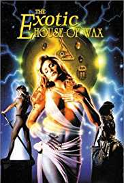 The Exotic House of Wax 1997 Watch Online