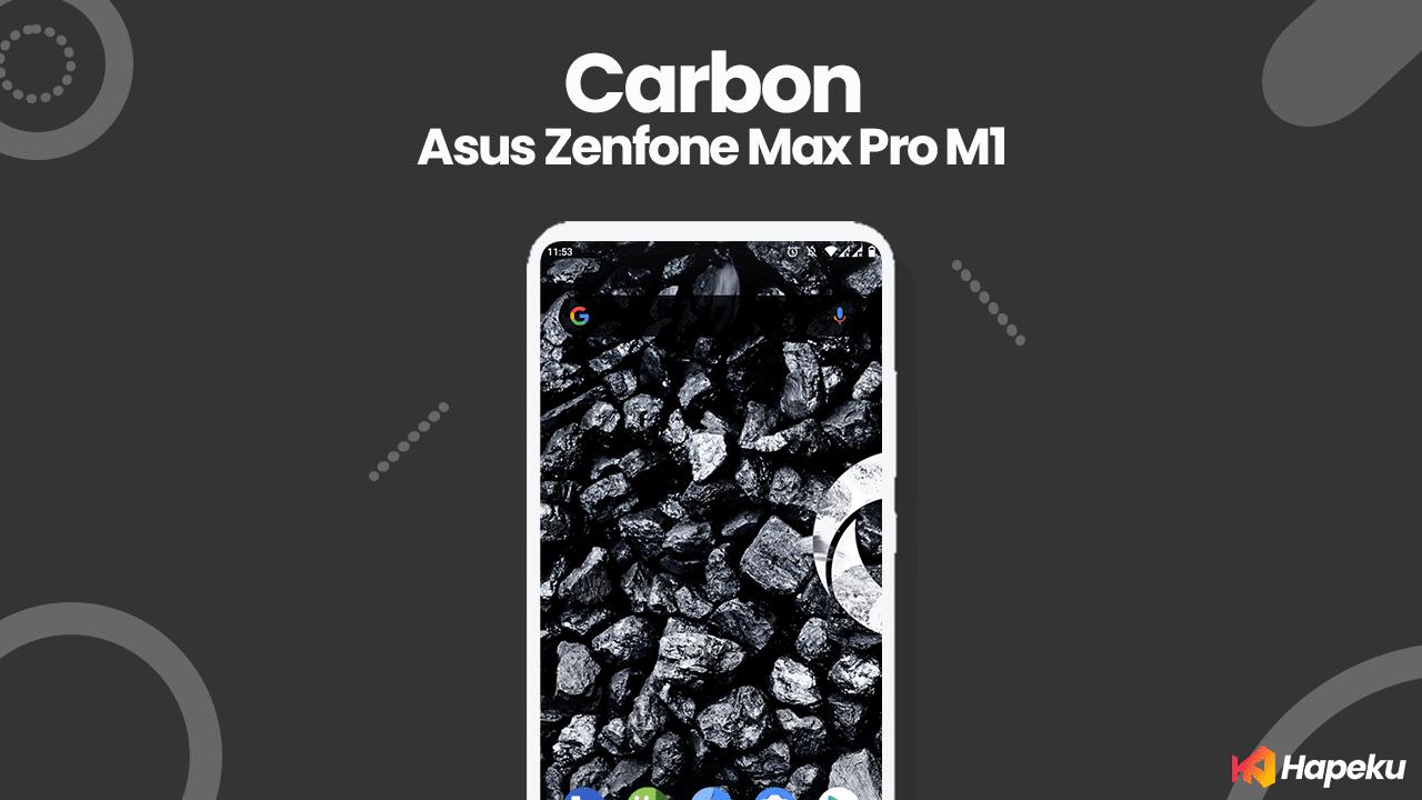 ROM Carbon 8.0 asus Zenfone Max Pro M1 [X00T/D]