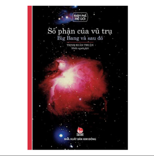 Số Phận Vũ Trụ - Big Bang Và Sau Đó (Tái Bản 2018) ebook PDF EPUB AWZ3 PRC MOBI