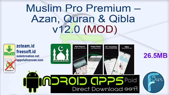Muslim Pro Premium – Azan, Quran & Qibla v12.0 (MOD)