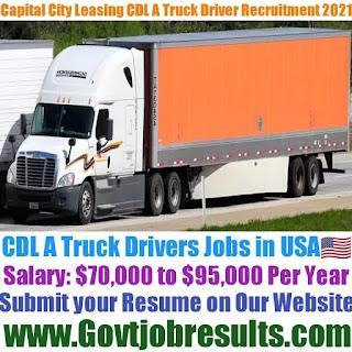 Capital City Leasing CDL A Truck Driver Recruitment 2021-22