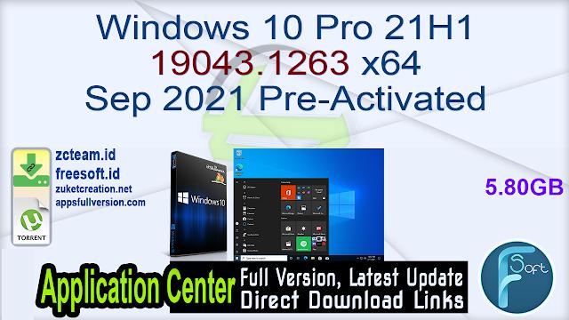 Windows 10 Pro 21H1 19043.1263 x64 Sep 2021 Pre-Activated