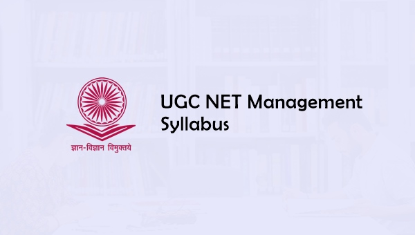 UGC NET Management Syllabus 2019, Question Papers, Cut off, Books