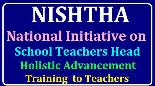 NISHTHA (National Initiative on School Teachers Head Holistic Advancement) HRD ministry to launch teacher training project on August 22 /2019/08/NISHTHA-National-Initiative-on-School-Teachers-Head-Holistic-Advancement-training-to-teachers.html