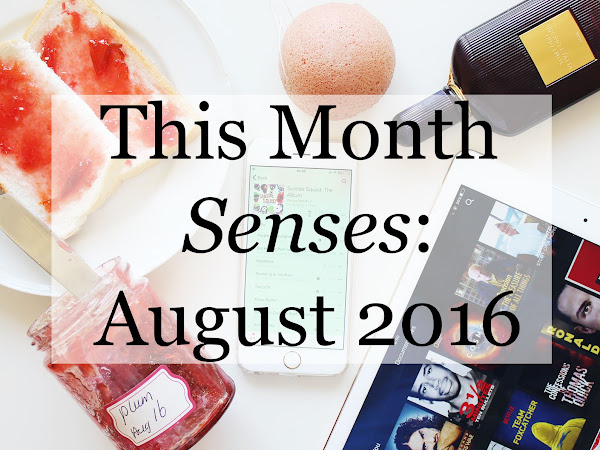 This Month in Senses: August