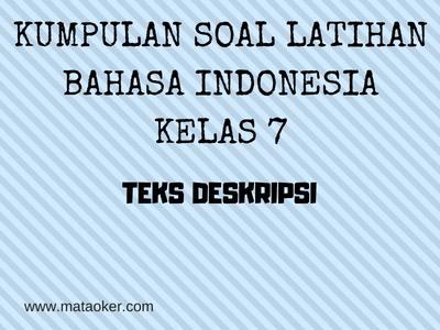 Bahasa Indonesia Kelas 7 Soal Latihan Pengertian Dan Contoh Teks