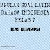 Bahasa Indonesia Kelas 7 - Soal Latihan Pengertian dan Contoh Teks Deskripsi