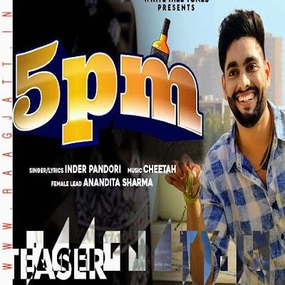 5pm by Inder Pandori lyrics