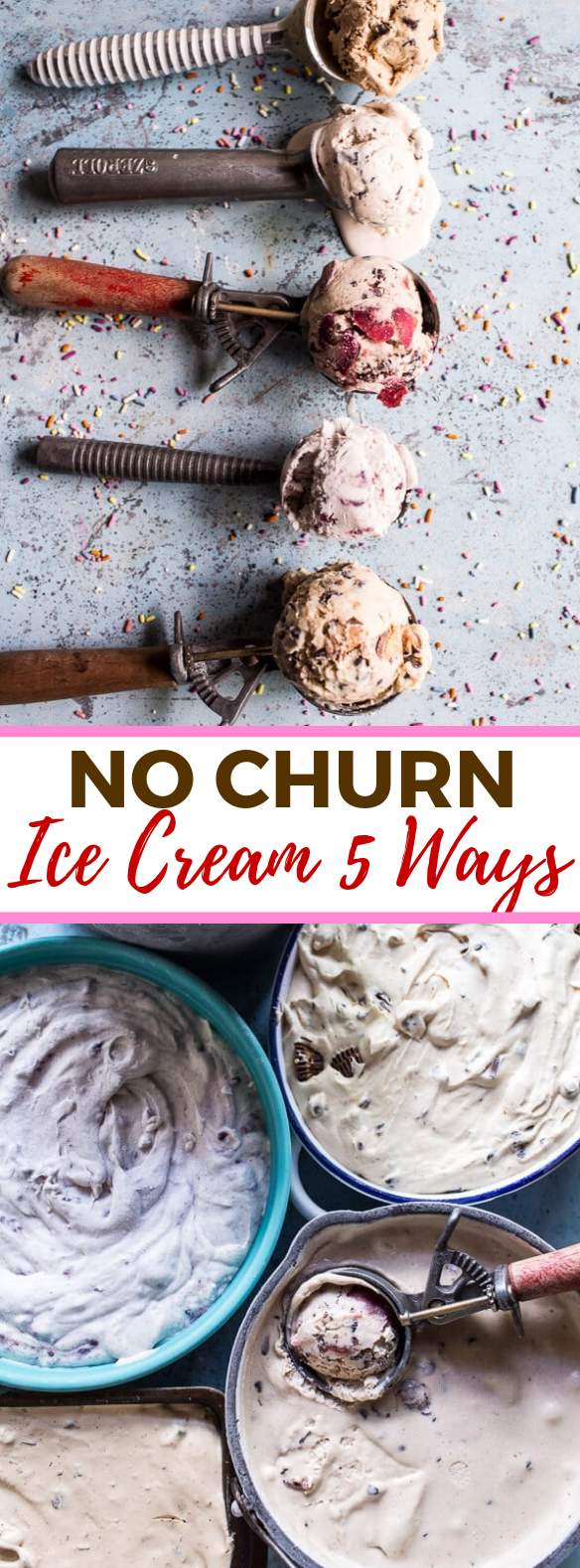 No Churn Ice Cream 5 Ways #dessert #chocolate
