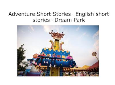 Adventure Short Stories--English short stories--Dream Park