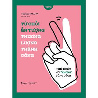 Từ Chối Ấn Tượng - Thương Lượng Thành Công (Nghệ Thuật Nói Không Đúng Cách) ebook PDF-EPUB-AWZ3-PRC-MOBI