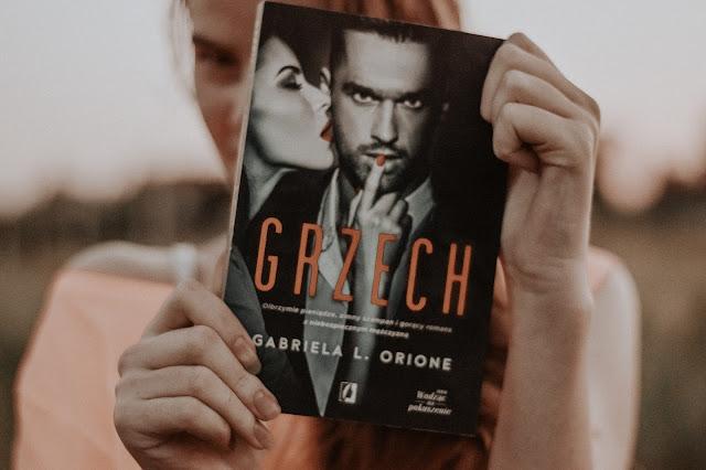 """Gabriela L. Orione - ,,Grzech"""" (recenzja)"""