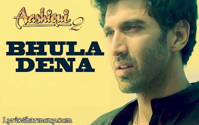 Bhula Dena Lyrics