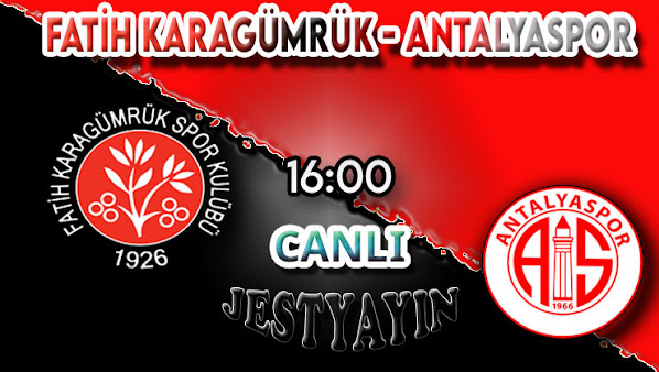 Fatih Karagümrük - Antalyaspor canlı maç izle