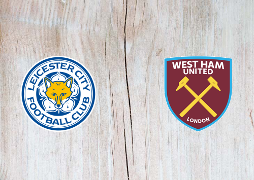 Leicester City vs West Ham United -Highlights 22 January 2020