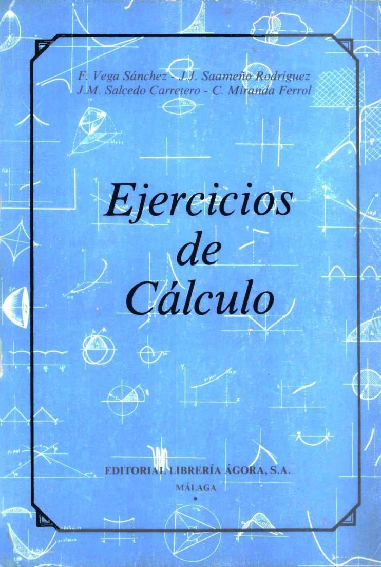 Ejercicios de cálculo – F. Vega Sámchez
