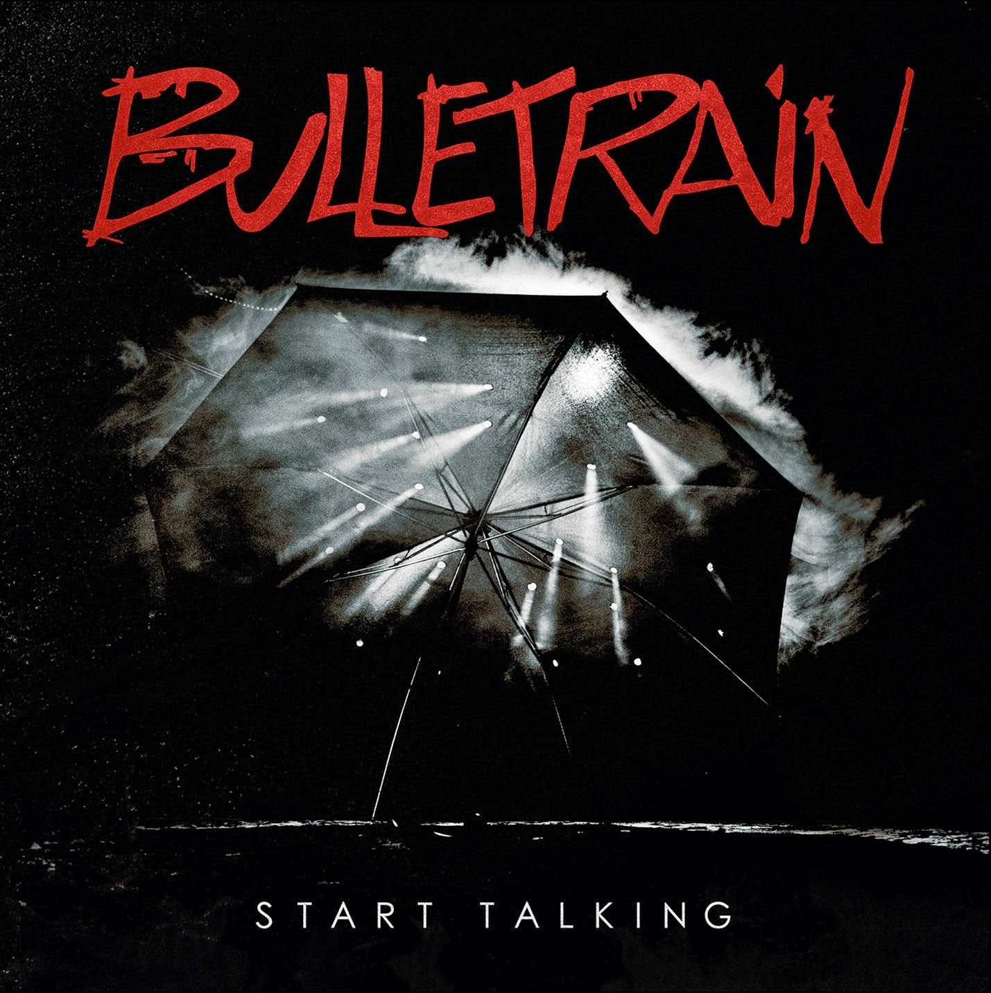 Bulletrain - Start Talking