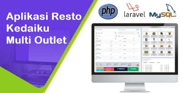 Kedaiku Multi Outlet, Aplikasi Restoran Berbasis Web Laravel