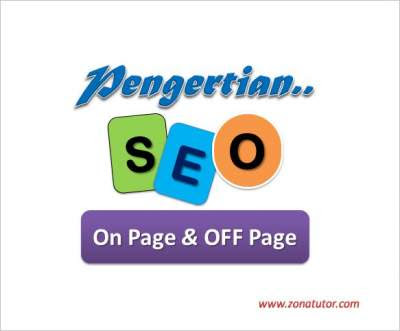 Pengertian SEO On Page Dan Off Page