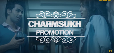 Charmsukh Promotion web series Ullu App Wiki, Cast Real Name, Photo, Salary and News