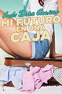 Mi futuro en una caja- Inés Díaz Arreiro