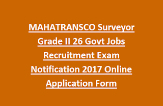 MAHATRANSCO Surveyor Grade II 26 Govt Jobs Recruitment Exam Notification 2017 Online Application Form