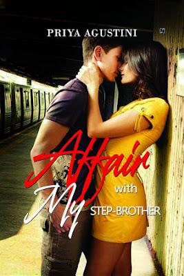 Affair with My Step Brother by Priya Agustini Pdf