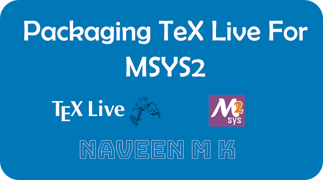 Packaging TeX Live for MSYS2 banner