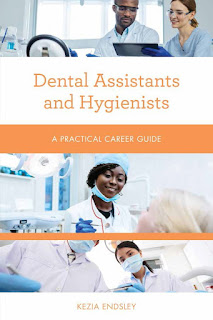 Dental Assistants and Hygienists Practical Career Guides