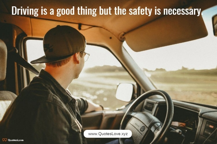 Driving Safety Quotes