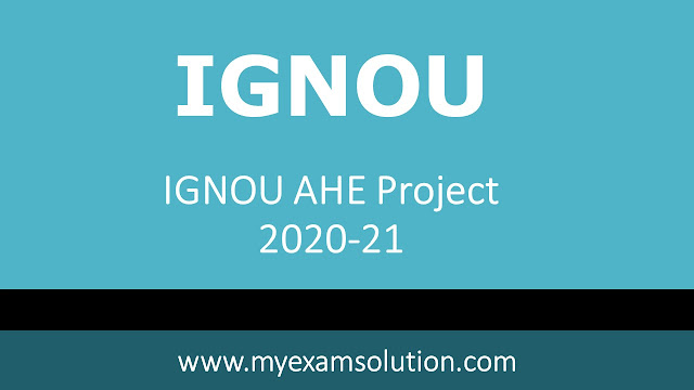 ignou ahe 1 project 2020 pdf download, ignou ahe-01 project submission last date 2020, ignou solved project for ahe-01, ahe-01 project ignou 2020, ahe-01 question paper 2020, ahe-01 project ignou 2020 in hindi, ahe 1 solved project 2020 in hindi, ahe-01 assignment 2021