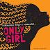 MUSIC: ONLY GIRL- Adekunle Gold X Moelogo