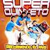 SUPER QUINTETO - RECORRIENDO EL PAIS (CD 2004)