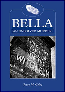 Cover - Bella: An Unsolved Murder by Joyce M. Coley (2007)