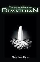 Portada de la novela de fantasía juvenil Crónicas Mágicas: Dimathian, de María Orgaz