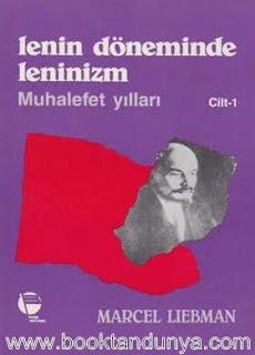 Marcel Liebman - Lenin Döneminde Leninizm Cilt 1