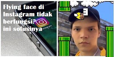 Flying face di Instagram tidak muncul? ini solusinya
