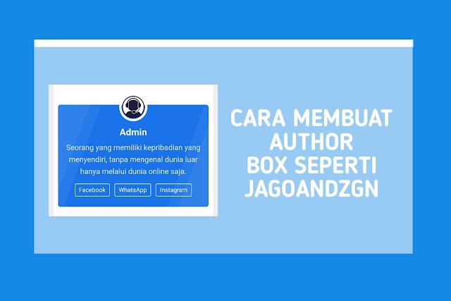 Cara Membuat Author Box Seperti Jagoandzgn