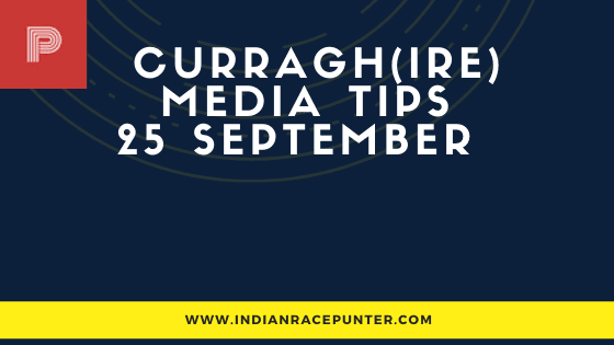 Curragh Race Media Tips 25 September