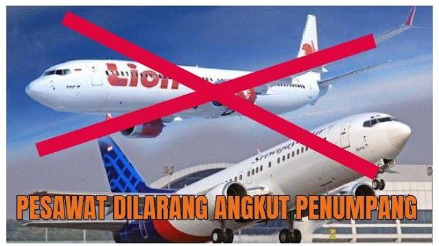 Pesawat Dilarang Angkut Penumpang dan sanksi tegas bagi pelanggarnya